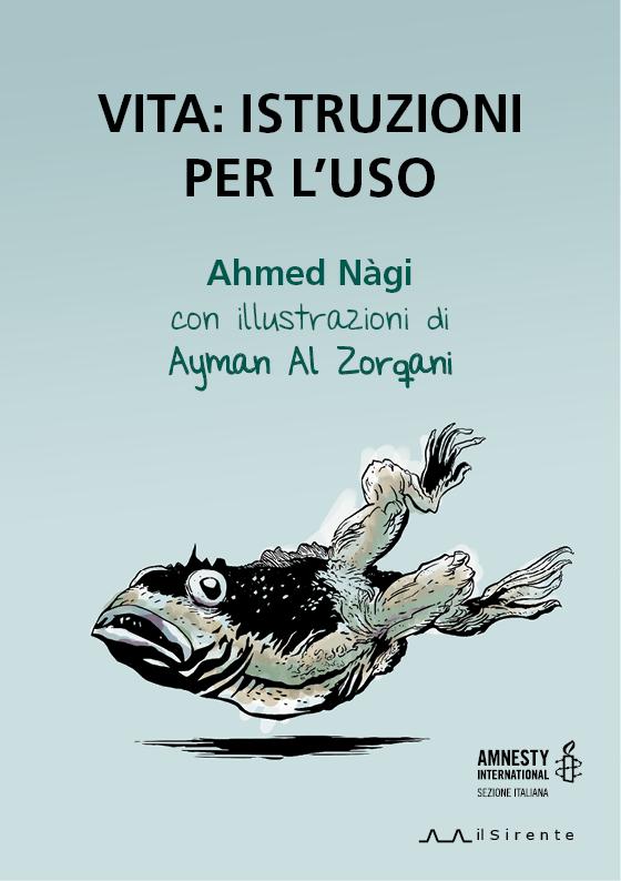 Vita: istruzioni per l'uso : Ahmed Nàgi